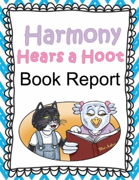 """Harmony Hears a Hoot"" Book Report - Click Image to Close"